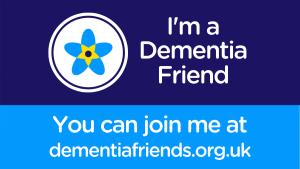 I'm a Dementia Friend